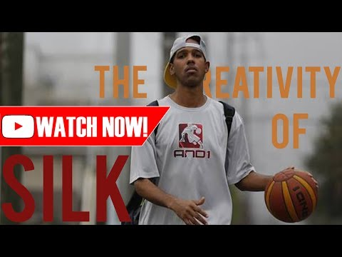 The Creativity Of Silk - Streetball Mixtape