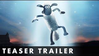 A SHAUN THE SHEEP MOVIE: FARMAGEDDON - Official Teaser Trailer