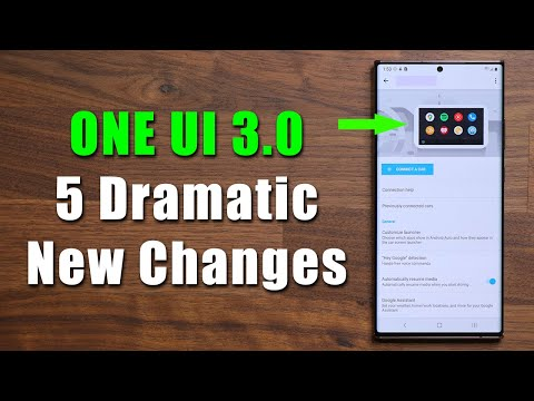 Samsung ONE UI 3.0 - 5 Dramatic New Changes That You Need To Know