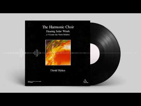 David Hykes and The Harmonic Choir - Multiplying voices at the heart of the body of sound mp3