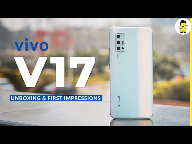 vivo V17 unboxing & hands-on review: another camera expert in the mid-range segment