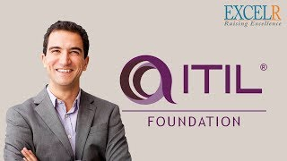 ITIL® V3 Foundation Training (2018)   Introduction to ITIL® Foundation Course Training   ExcelR