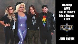 Gambar cover MEETING WWE HALL OF FAME'S TRISH STRATUS & LITA + JULIE BROWN | iPHONE DIARIES