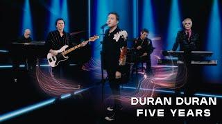 Смотреть клип Duran Duran - Five Years