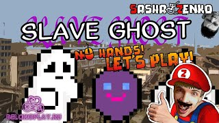 Slave Ghost Gameplay (Chin & Mouse Only)