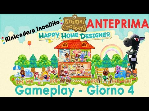 ANTEPRIMA! Gameplay Animal Crossing Happy Home Designer - Giorno 4