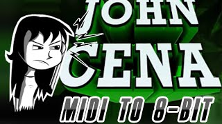 Converting JOHN CENA midi to 8-Bit. (+Download this masterpiece plz)