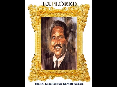 Barbados National Heroes Explored - The Right Excellent Sir Garfield St. Auburn Sobers - Episode 4