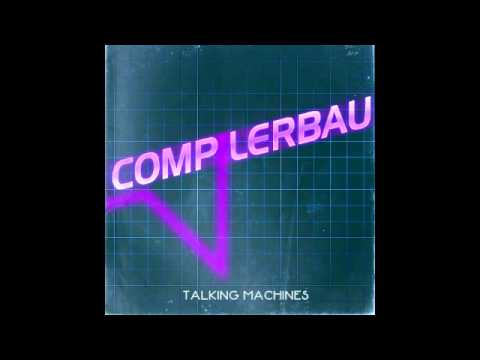 Compilerbau - Talking Machines [Full Album]