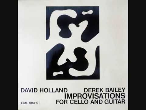 Derek Bailey & Dave Holland 'Improvisations For Cello And Guitar' (January 1971)