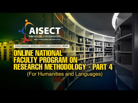 ONLINE NATIONAL FACULTY PROGRAM ON RESEARCH METHODOLOGY (FOR HUMANITIES AND LANGUAGE) Part 4