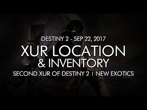 Destiny 2 - Xur Location & Inventory for 9-22-17 / September 22, 2017