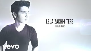 Armaan Malik - Le Ja Zakhm Tere (Lyric Video)