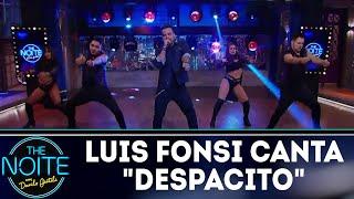 Luis Fonsi canta Despacito   The Noite (26/03/18) Video