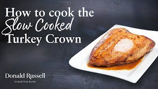 How to cook your Slow Cooked Turkey Crown from frozen