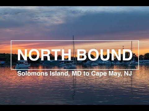 North Bound - Solomons Island, MD To Cape May, NJ - Leg 3