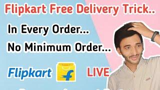 How to get Free Delivery in flipkart | Flipkart Free Delivery Trick | Flipkart free delivery