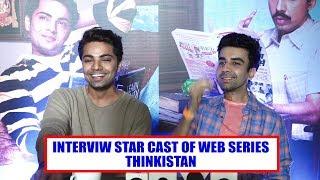 Interview Star Cast Of Web Series Thinkistan I TVNXT HINDI