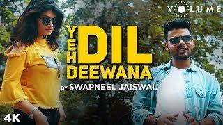 Yeh Dil Deewana By Swapneel Jaiswal | Pardes | ShahRukh Khan, Mahima Chaudhary | Sonu Nigam