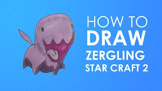 How to Draw Zergling - StarCraft 2 - Carbot style