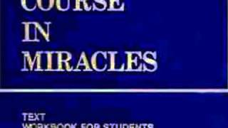 A Course In Miracles Chapter One