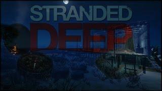 Türkçe Stranded Deep: Bölüm #4 - Ev Yapmaya Çalışıyoruz!