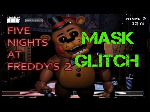 MASK GLITCH   Five Nights at Freddy's 2   HD Gameplay