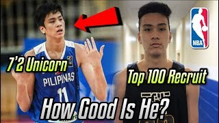 How GOOD Is 7'2 17 Year Old Kai Sotto ACTUALLY? | Will He Make The NBA?