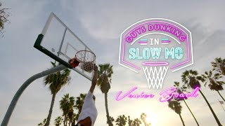 Ridiculous Dunks in Slow Motion - Venice Beach Edition