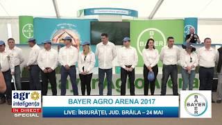 BAYER AGRO ARENA 2017. Însurăței, județul Brăila