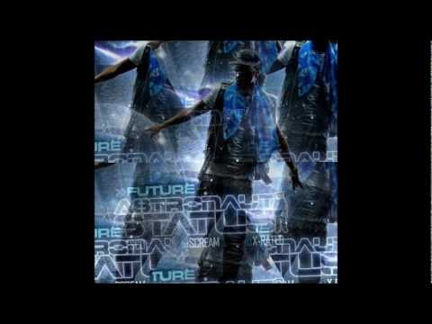 Future - No Matter What(# 21 From Astronaut Status the ...