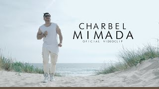 Charbel - Mimada ( Official Music Video ) thumbnail