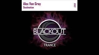 Скачать Alex Van Gray Destination Original Mix