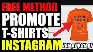 How To Promote T-shirts for FREE Using Instagram | Promote TeeSpring / MyDreamStore T-shirts 2018