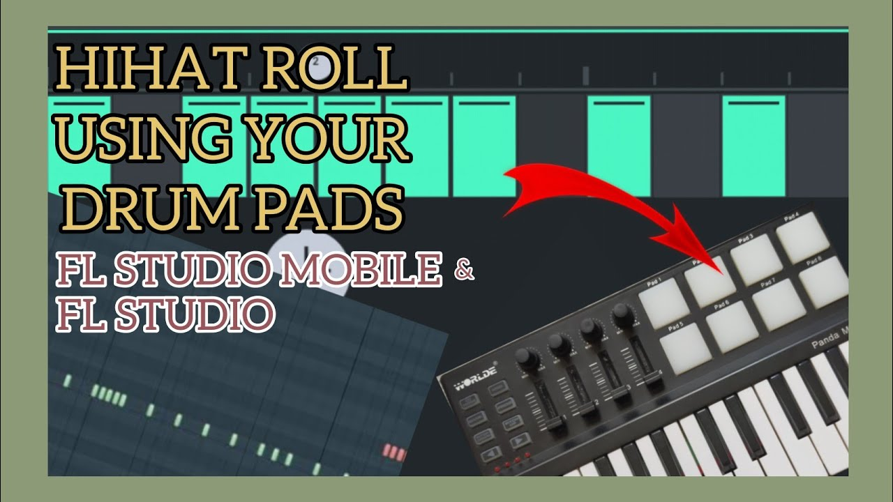 How To Link Hihat Rolls In Drum Pads Using Fl Studio Fl Studio Mobile Tagalog English Youtube