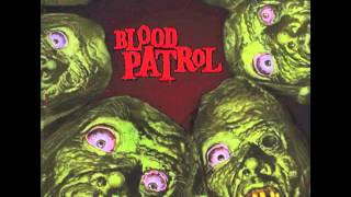Blood Patrol - From Beyond And Below