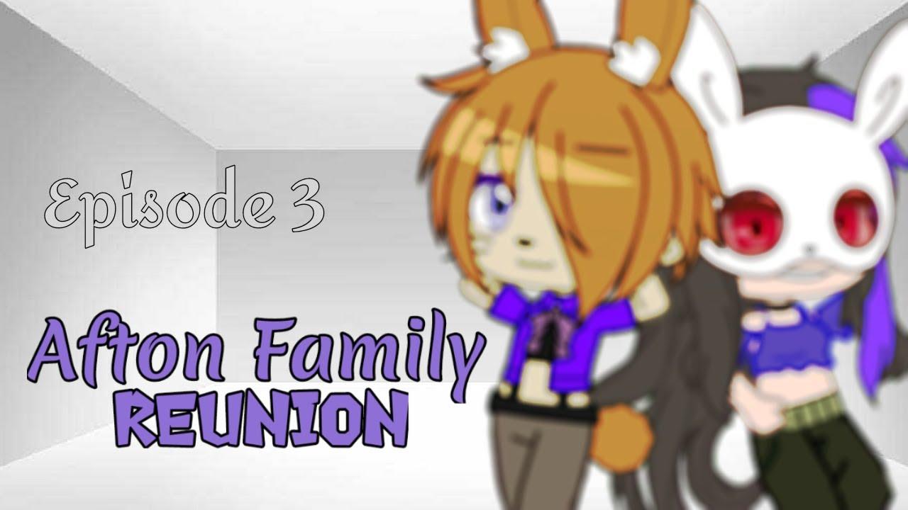 Download Afton Family reunion    Episode 3    Original Fnaf AU