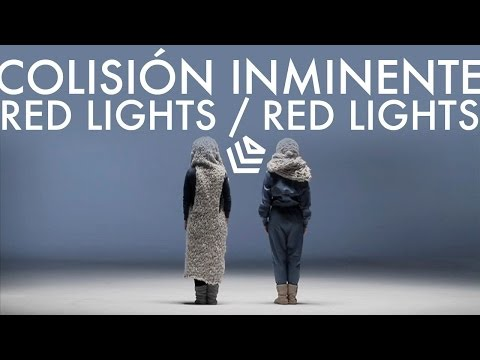 Colisión Inminente (Red Lights, Red Lights) - La Casa Azul