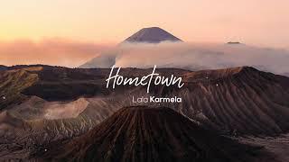 Lala Karmela - Hometown (Lyrics)