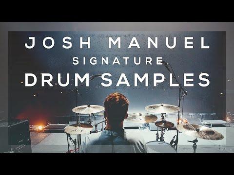 Josh Manuel Signature Drum Samples  Drum Solo