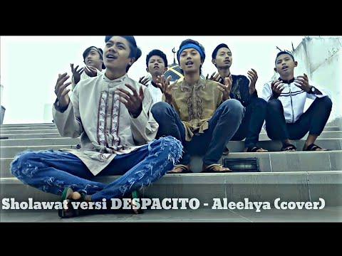 Sholawat versi Despacito - Aleehya (cover) Video Clip