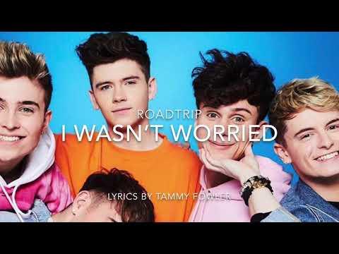 RoadTrip - I Wasn't Worried | Lyrics | Miss Taken (Demos) EP