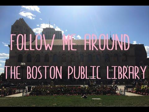 Follow Me Around the Boston Public Library