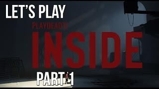 Let's play: inside - the new limbo has arrived! episode 1