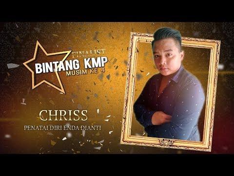 #BKMP4   Finalist   Chriss - Penatai Diri Enda Dianti