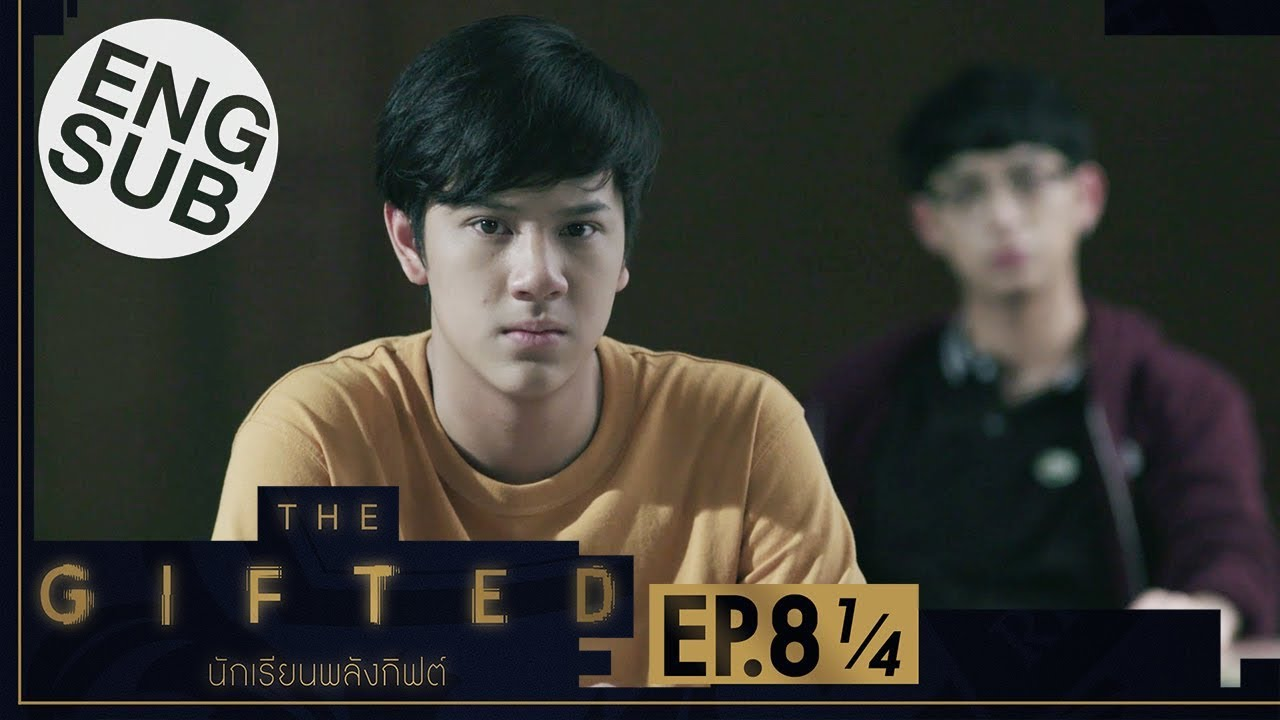 Download [Eng Sub] THE GIFTED นักเรียนพลังกิฟต์ | EP.8 [1/4]