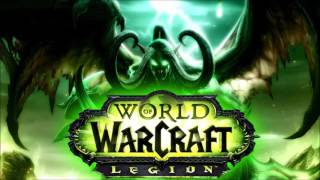 Repeat youtube video World of Warcraft: Legion Soundtrack [Full OST]
