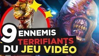 9 ENNEMIS les PLUS TERRIFIANTS DU JEU VIDEO