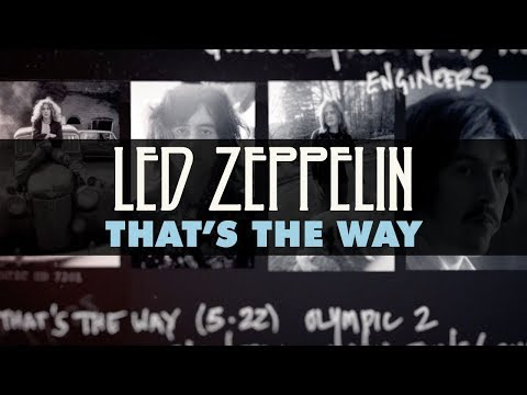 Led Zeppelin - That's the Way (Official Audio)