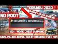 TERBARU!!!CARA CHEAT DIAMOND FREE FIRE NO ROOT 2020 || AUTO SULTAN DIAMOND!!